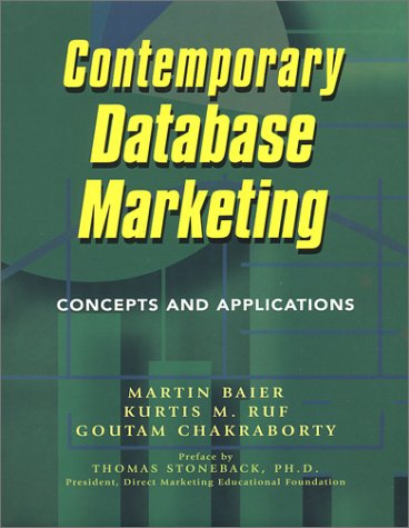 9780970451514: Contemporary Database Marketing: Concepts and Applications