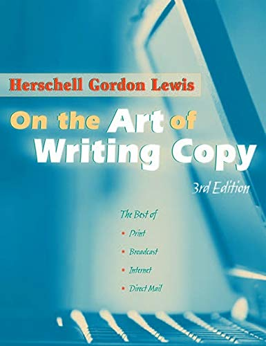 9780970451545: On the Art of Writing Copy: Third Edition