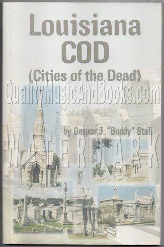 9780970454904: Louisiana COD (Cities of the dead)