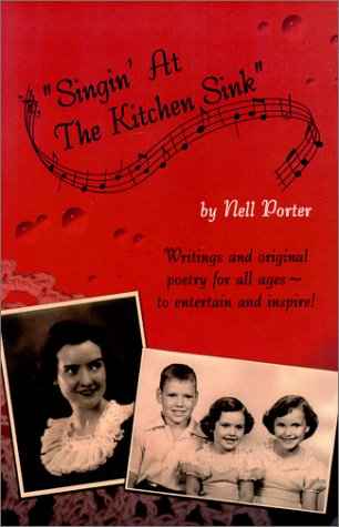 Singin' at the Kitchen Sink: Porter, Nell