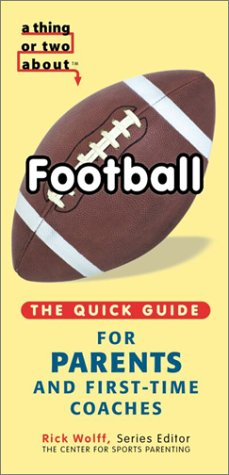 A Thing or Two About Football (9780970457141) by Michael Teitelbaum; James Irwin