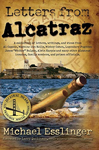 9780970461445: Letters from Alcatraz: A Collection of Letters, Interviews, and Views from James