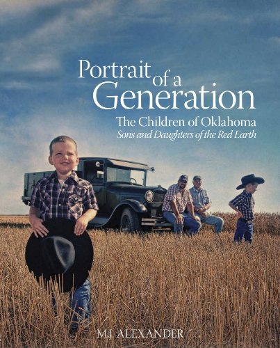 9780970461520: Portrait of a Generation - The Children of Oklahoma: Sons and Daughters of the Red Earth