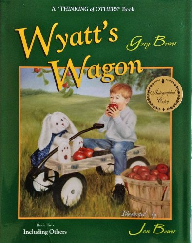 9780970462114: Wyatt's Wagon (Thinking of Others)