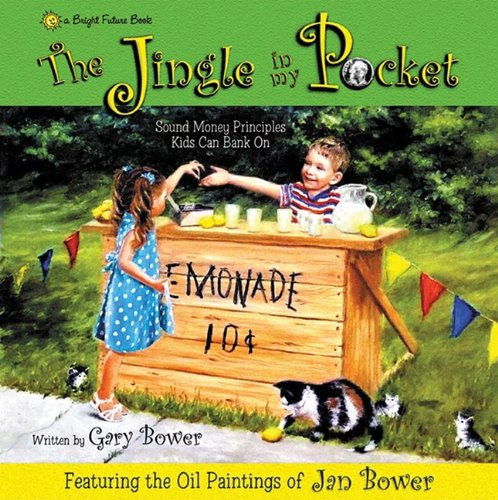 The Jingle in My Pocket: Sound Money: Gary Bower