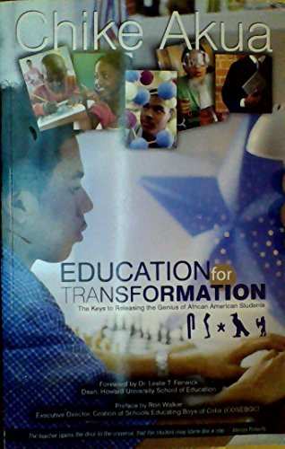 9780970464460: Education for Transformation - The Keys to Releasing the Genius of African American Students
