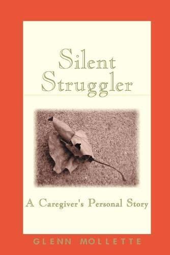 9780970465009: Silent Struggler: A Caregiver's Personal Story
