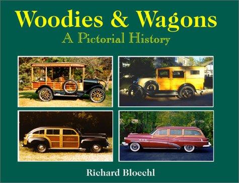 9780970466709: Woodies & Wagons