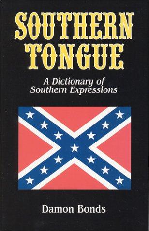 Southern Tongue: Bonds, Damon