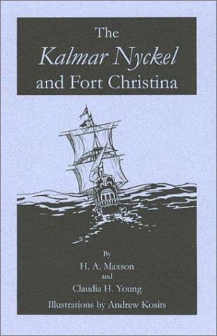 9780970469267: The Kalmar Nyckel and Fort Christina