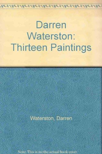 9780970469939: Darren Waterston: Thirteen Paintings