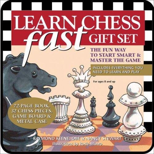 Learn Chess Fast Kit: The Fun Way to Start Smart & Master the Game: Raymond Keene, Nancy ...