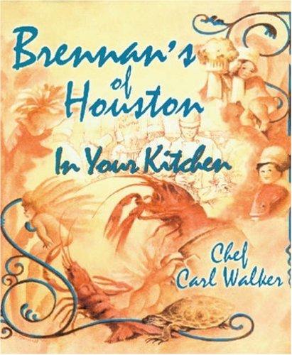Brennans of Houston in Your Kitchen: Walker, Chef Carl