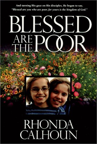 9780970479129: Blessed Are the Poor