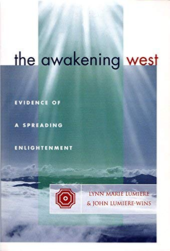 The Awakening West : Evidence of a Spreading Enlightenment: John Lumiere-Wins