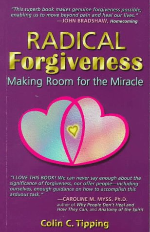 9780970481405: Radical Forgiveness : Making Room For The Miracle