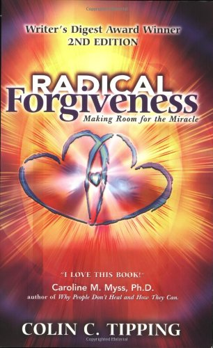 9780970481412: Radical Forgiveness, Making Room for the Miracle, 2nd Edition
