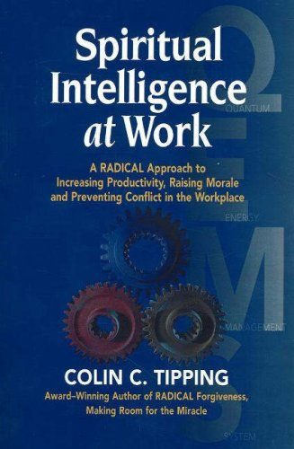 9780970481443: Spiritual Intelligence at Work