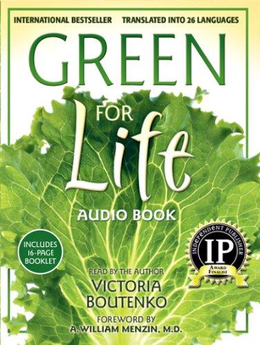 Green for Life: Victoria Boutenko