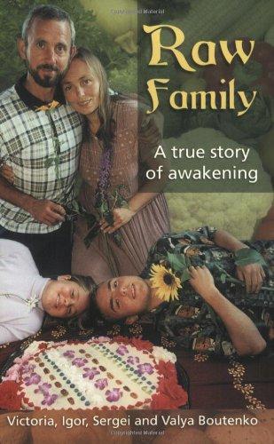 9780970481924: Raw Family: A True Story of Awakening