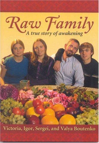 9780970481955: Raw Family: a True Story of Awakening