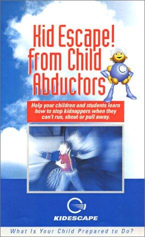 9780970484512: Kid Escape from Child Abductors