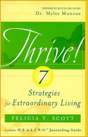 9780970489814: Thrive! 7 Strategies for Extraordinary Living