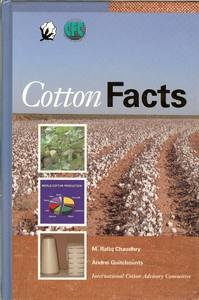 COTTON FACTS: Technical Paper No. 25: Rafiq, M. Chaudhry and Guitchounts, Andrei