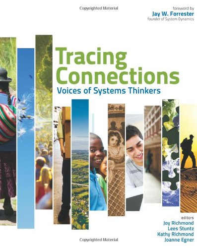 Tracing Connections : Voices of Systems Thinkers: Tracy Benson, James