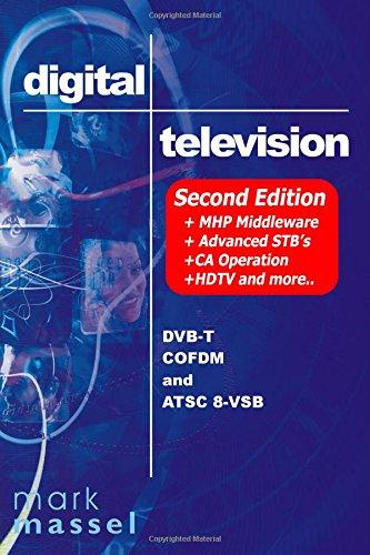 9780970493217: Digital Television: Dvb-T Cofdm And Atsc 8-Vsb