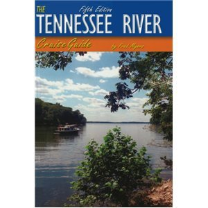 9780970496232: The Tennessee River Cruise Guide (Fifth Edition)