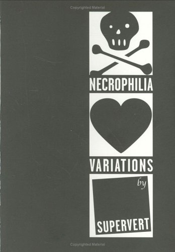 9780970497116: Necrophilia Variations