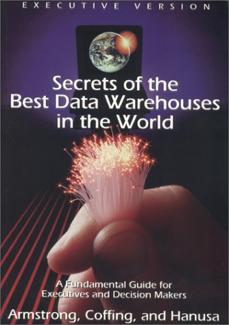 9780970498007: Secrets of the Best Data Warehouses in the World