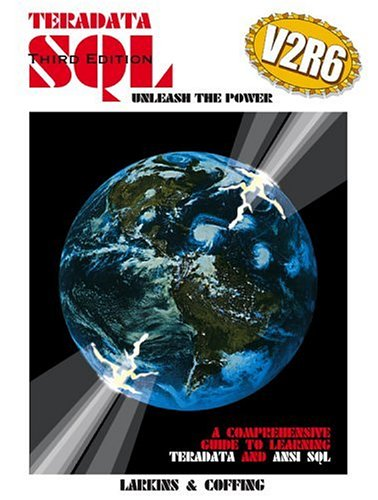 9780970498038: Teradata SQL Unleash the Power V2R6