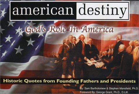 9780970498601: American Destiny: God's Role in America