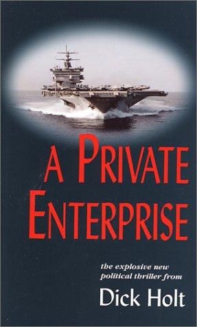 9780970499813: A Private Enterprise