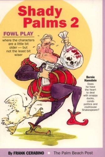 Shady Palms 2: Fowl Play: Cerabino, Frank
