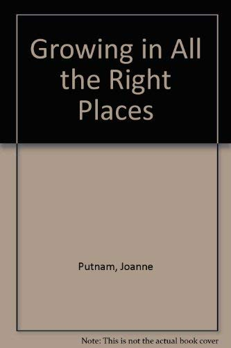 Growing in All the Right Places: Joanne Putnam