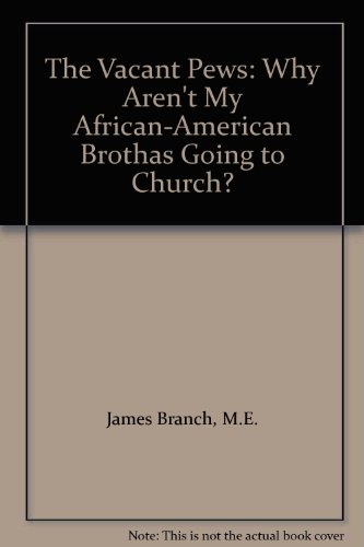 9780970513410: The Vacant Pews: Why Aren't My African-American Brothas Going to Church?