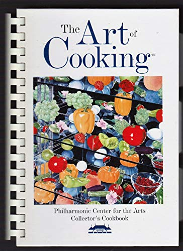 9780970515834: The Art of Cooking