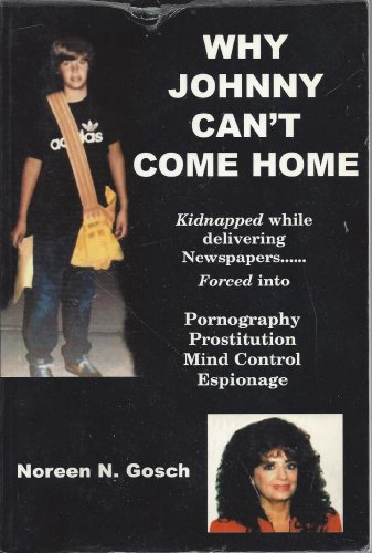 Why Johnny Can't Come Home: Gosch, Noreen N.