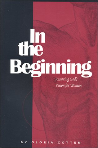 In the Beginning: Cotten, Gloria