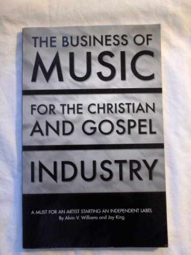 9780970521491: The Business of Music for the Christian and Gospel Industry