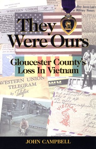 They Were Ours : Gloucester County's Loss: John Campbell