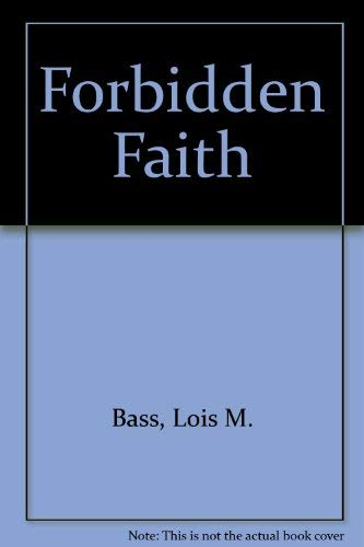 Forbidden Faith