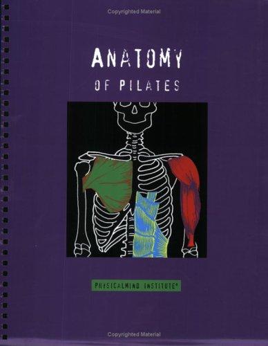 9780970530615: Anatomy of Pilates