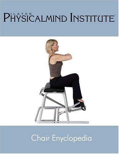 9780970530646: Pilates Chair Encyclopedia [Spiralbindung] by