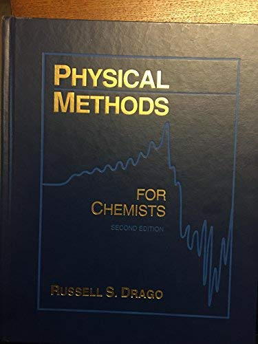 9780970531506: Physical Methods for Chemists