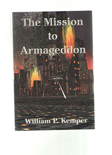 The Mission to Armageddon