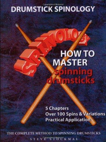 Drumstick Spinology (Book): Steve Stockmal